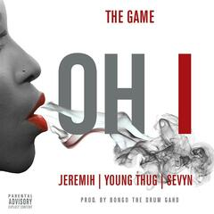 Oh I (feat. Jeremih, Young Thug, Sevyn) album art
