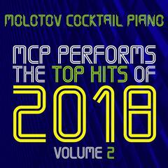 MCP Performs The Top Hits of 2018, Vol. 2