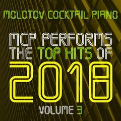 MCP Top Hits of 2018, Vol. 3
