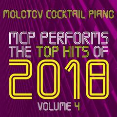 MCP Performs The Top Hits of 2018, Vol. 4