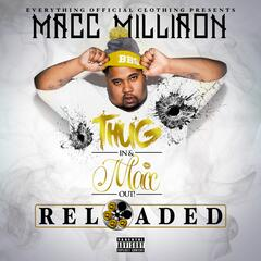 Thug In & Macc Out Reloaded
