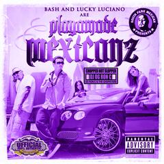 Playamade Mexicanz (Chopped Not Slopped)