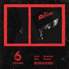 6 Figures (feat. Amir Obe & Emerson Brooks)