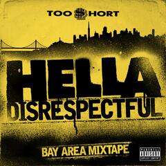 Hella Disrespectful: Bay Area Mixtape album art