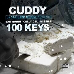 100 Keys (feat. San Quinn, Celly Cel & Missippi) album art
