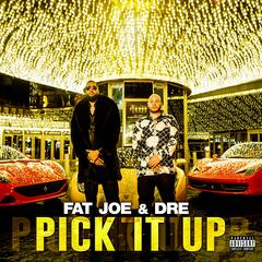 Pick It Up (feat. Dre) album art