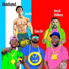 Undefeated (feat. Junoflo & Dyme Def) album art