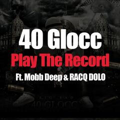 Play The Record (feat. Mobb Deep & RACQ DOLO)