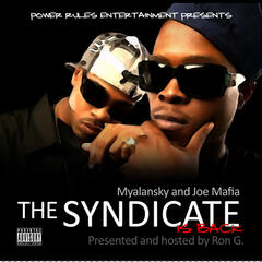 Myalansky & Joe Mafia : The Syndicate Is Back