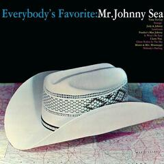 Everybody's Favorite: Mr Johnny Sea