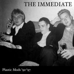 Plastic Mods '92-'97 (The Best Of The Immediate's Early Years)