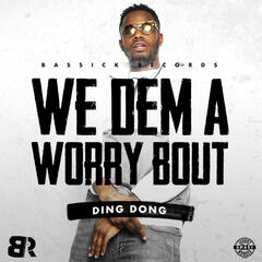 We Dem a Worry Bout album art