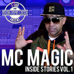 MC Magic Inside Stories Vol. 1