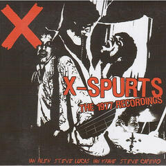 X-Spurts (The 1977 Recordings)