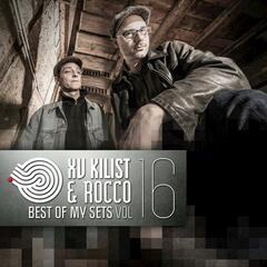 XV Kilist & Rocco - Best of My Sets, Vol. 16