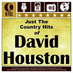 Just The Country Hits Of David Houston