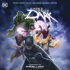 Justice League Dark: Music from the DC Universe Original Movie
