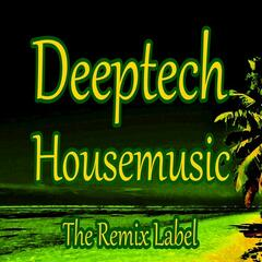 Deeptech Housemusic