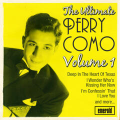 The Ultimate Perry Como, Vol. 1
