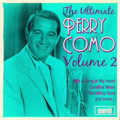 The Ultimate Perry Como, Vol. 2