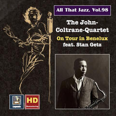 All that Jazz, Vol. 98: John Coltrane and Friends on Tour in Benelux album art