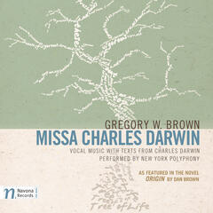 Gregory W. Brown: Missa Charles Darwin (Commentary Edition) album art