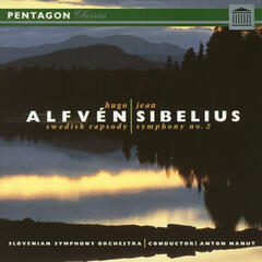 Alfven: Swedish Rhapsody No. 1 - Sibelius: Symphony No. 2