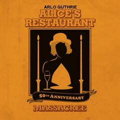 Alice's Restaurant 50th Anniversary Massacree