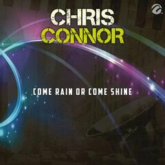 Come Rain Or Come Shine - Single