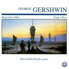 Gershwin: Rhapsodie in Blue - Porgy + Bess