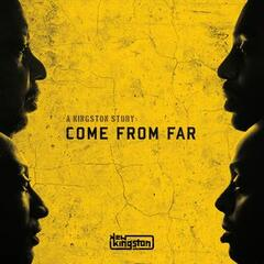 A Kingston Story: Come from Far album art