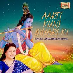 Aarti Kunj Bihari Ki - Single