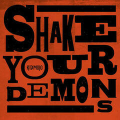 Shake Your Demons