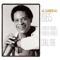 Al Jarreau: 1965 / Lonely Town, Lonely Street / Call Me