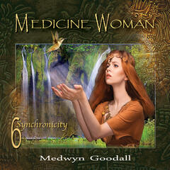 Medicine Woman 6 - Synchronicity