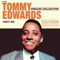 The Tommy Edwards Singles Collection 1951-62