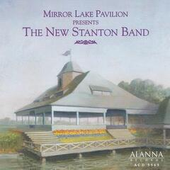 Mirror Lake Pavilion Presents: The New Stanton Band