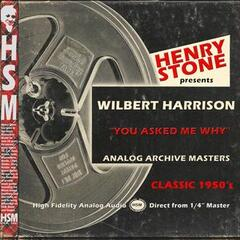 Henry Stone Presents Analog Archive Wilbert Harrison 1950's