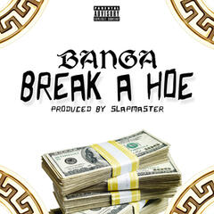 Break a Hoe album art
