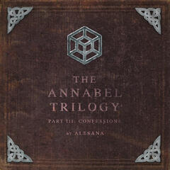 The Annabel Trilogy Part III: Confessions