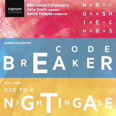 James McCarthy: Code Breaker & Will Todd: Ode to a Nightingale album art