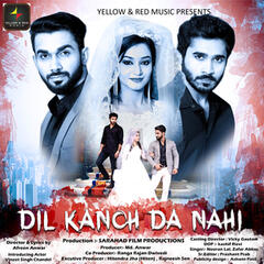 Dil Kanch Da Nahi - Single