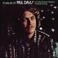A Little Bit Of Paul Davis (Expanded Edition)