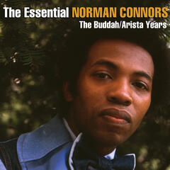 The Essential Norman Connors - The Buddah/Arista Years album art