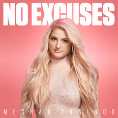 No Excuses album art