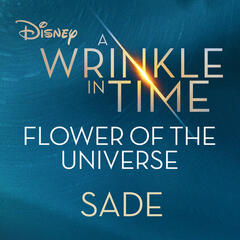 "Flower of the Universe (From Disney's ""A Wrinkle in Time"") album art"