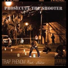 Prosecute The Shooter (feat. Nutso) album art