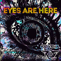 Eyes Are Here album art