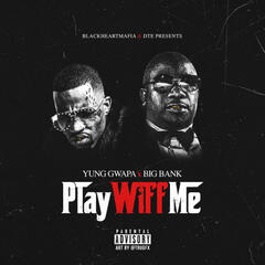 Play Wiff Me album art