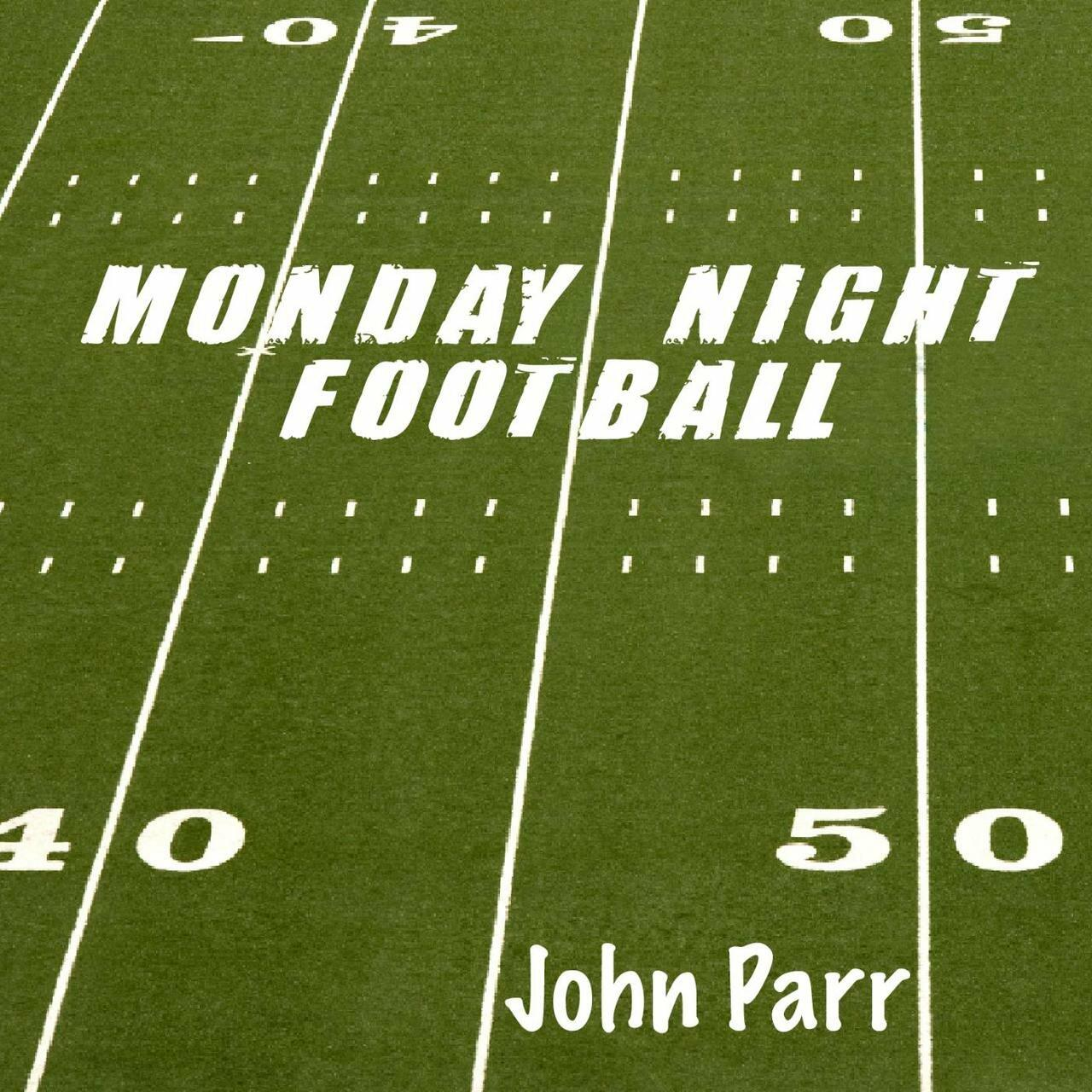 Listen Free to John Parr - Monday Night Football Radio ...